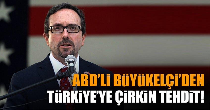 ABD Büyükelçisi Bass'dan Türkiye'ye çirkin tehdit!