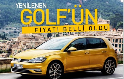 Yenilenen Golfün fiyatı belli oldu