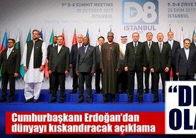 Cumhurbaşkanı Erdoğan'dan D-8 ülkelerine flaş çağrı