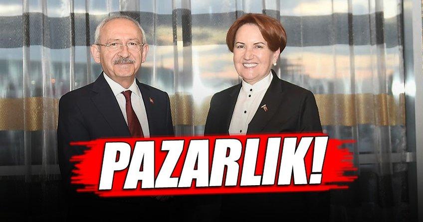 Kılıçdaroğlu ve Akşener'in pazarlığı...