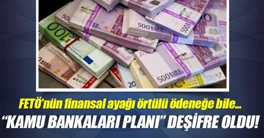 FETÖ'nün bankalardaki şok planı.