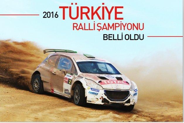 2016 Türkiye Ralli Şampiyonu Belli Oldu