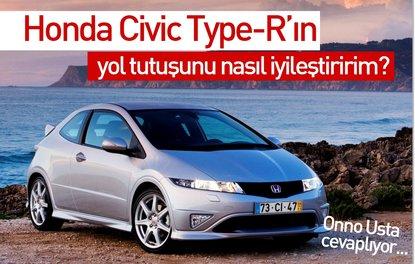 Honda Civic Type-R'ın yol tutuşunu nasıl iyileştiririm?