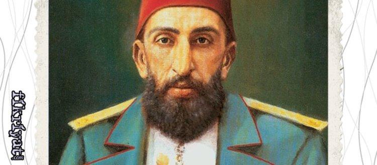 Sultan Abdülhamid'in 126 yıl önce kurduğu...