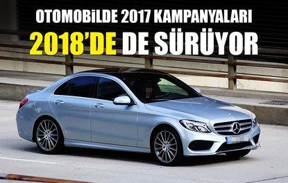Otomobilde 2017 kampanyaları 2018'de de sürüyor