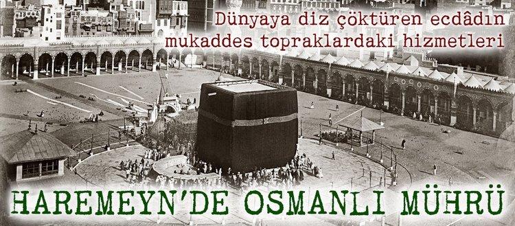 Haremeyn'de Osmanlı mührü