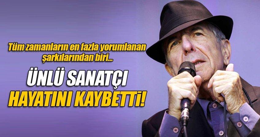 Leonard Cohen 82 yaşında yaşamını yitirdi.