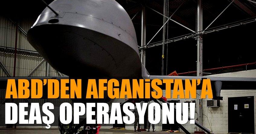 ABDden Afganistanda DEAŞ operasyonu!