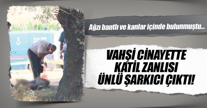 İzmirli avukatın cinayet zanlısı ünlü şarkıcı çıktı