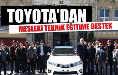 TOYOTA'DAN MESLEKİ TEKNİK EĞİTİME DESTEK