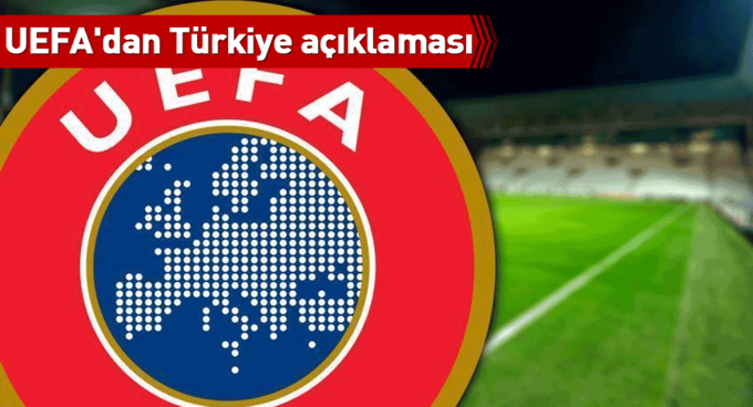 UEFAdan Türkiye açıklaması