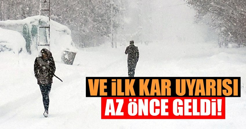 Meteorolojiden ilk kar uyarısı!