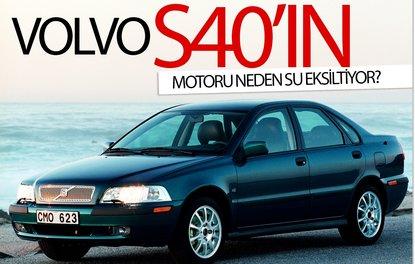 VOLVO S40'IN MOTORU NEDEN SU EKSİLTİYOR?