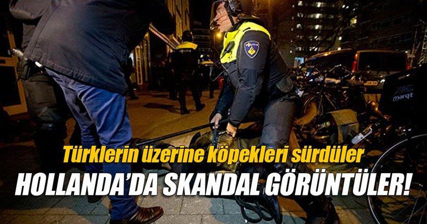 Hollanda'dan Türk vatandaşlarına sert müdahale