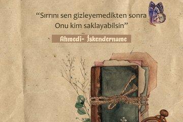 Ahmedi'nin İskendername'sinden hikmet dolu sözler