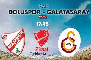Boluspor - Galatasaray Ziraat Türkiye Kupası karşılaşması Salı 17:45te atvde!