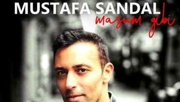 "Mustafa Sandaldan Yeni Single ""MASUM GİBİ"""