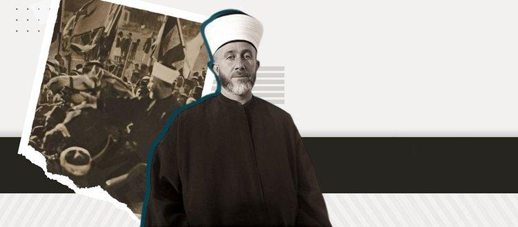 Filistin davasının ilk lideri: Emin el-Hüseyni