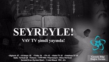 VAV TV Yayın Hayatına Başladı