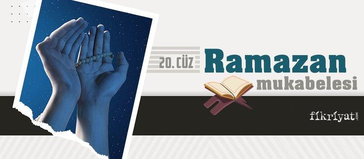 Ramazan mukabelesi Kur'an-ı Kerim hatmi 20. cüz