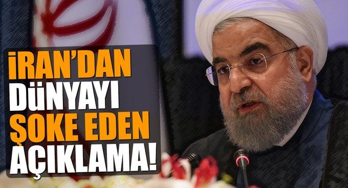 İrandan dünyayı şoke eden açıklama