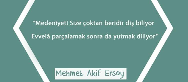 Mehmet Akif'in şiirlerindeki sömürgeci Batı'ya...