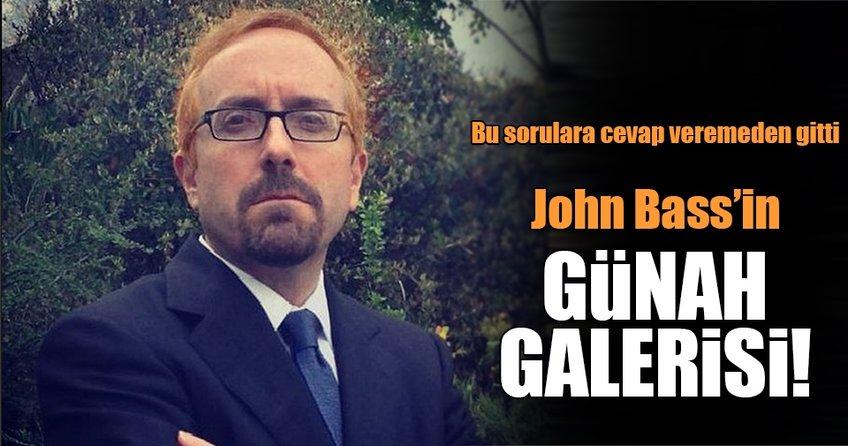 John Bass'in günah galerisi!