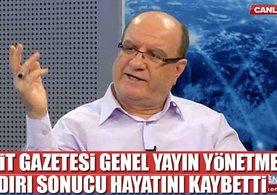 Yeni Akit Genel Yayın Yönetmeni Kadir Demirel hayatını kaybetti