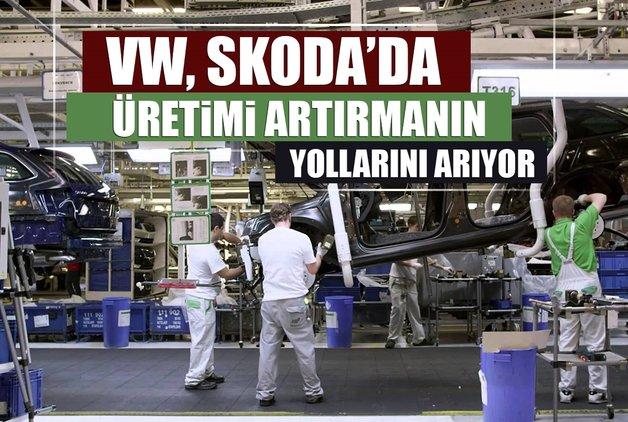 VW, Skoda'da üretimi artırmanın yollarını arıyor