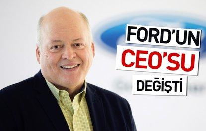 FORD'UN CEO'SU DEĞİŞTİ