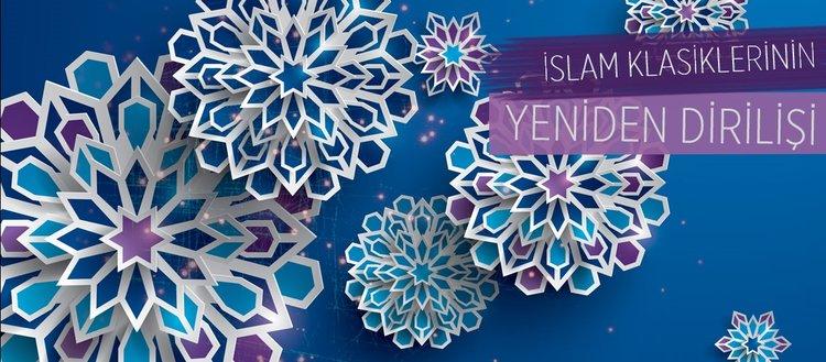 İslam klasiklerinin yeniden dirilişi