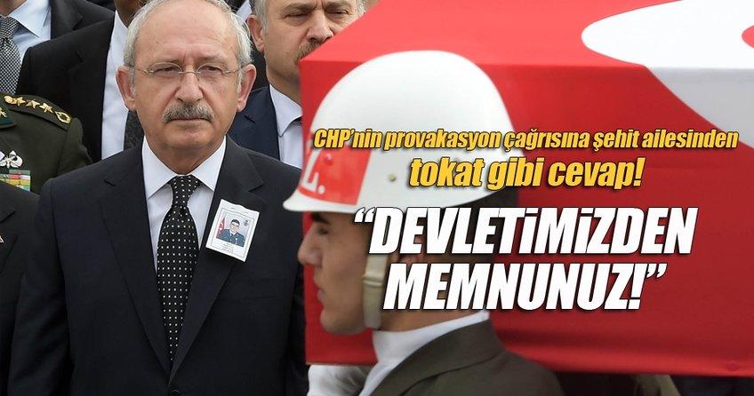 CHP'nin provakasyon çağrısına şehit ailesinden tokat gibi cevap!