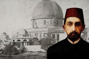 Abdülhamid'in 'toprak isteyen' Siyonist lidere cevabı