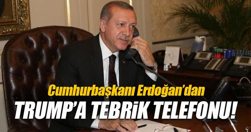 Cumhurbaşkanı Erdoğan Trump'ı tebrik etti!