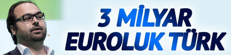 3 milyar euroluk Türk