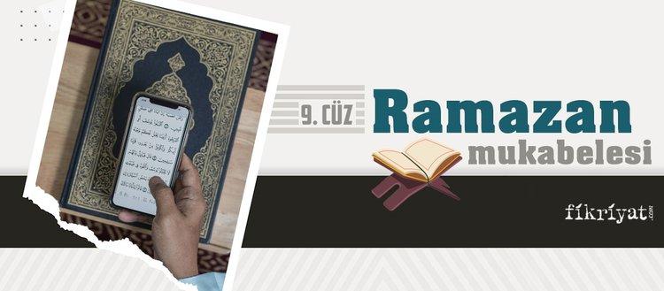Ramazan mukabelesi Kur'an-ı Kerim hatmi 9. cüz
