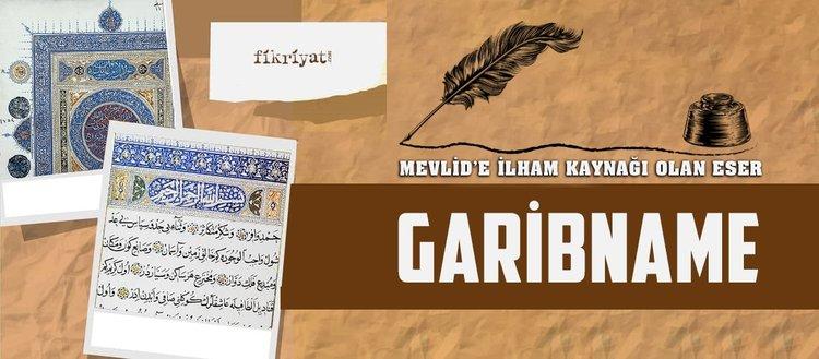Süleyman Çelebi'nin Mevlid'ine ilham kaynağı bir eser: Garibname