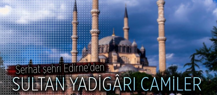 Sultan yadigârı camiler