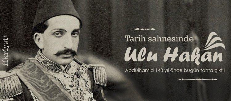 Tarih sahnesinde 'Ulu Hakan': Sultan Abdülhamid