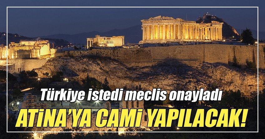Atina'ya cami meclisten geçti