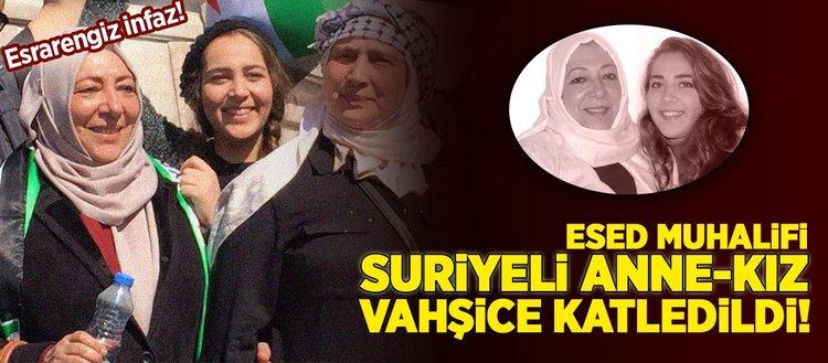 Suriyeli anne-kız vahşice katledildi!