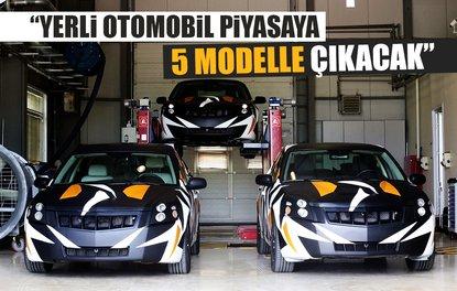 Yerli otomobil piyasaya 5 modelle çıkacak