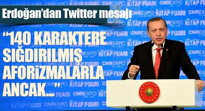 Cumhurbaşkanı Erdoğandan Twitter mesajı