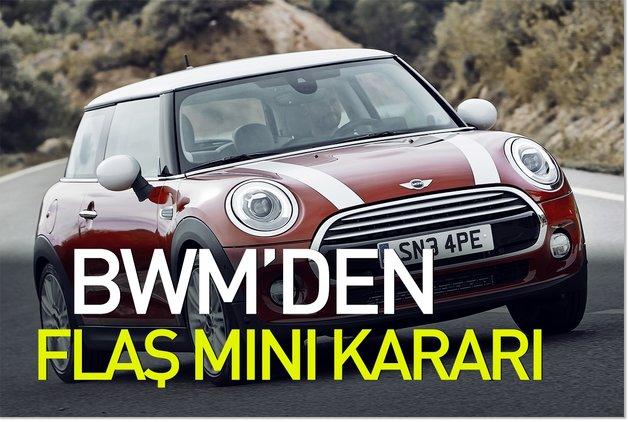 BMW'den flaş Mini kararı