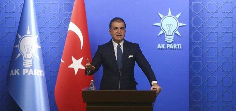AK PARTY SPOKESMAN SAYS TURKEY-LIBYA MEMORANDUM IS IN LINE WITH INTERNATIONAL LAW