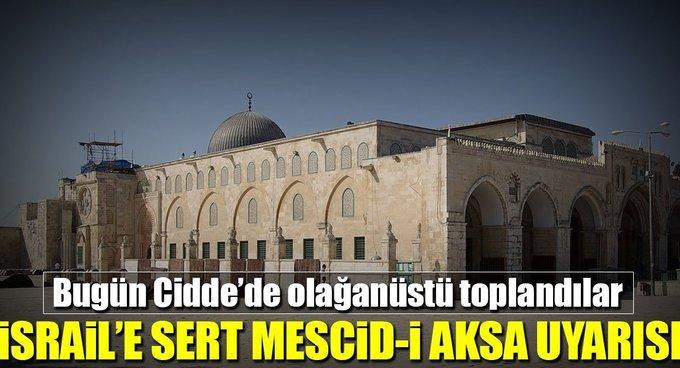 İİTden İsraile sert Mescid-i Aksa uyarısı
