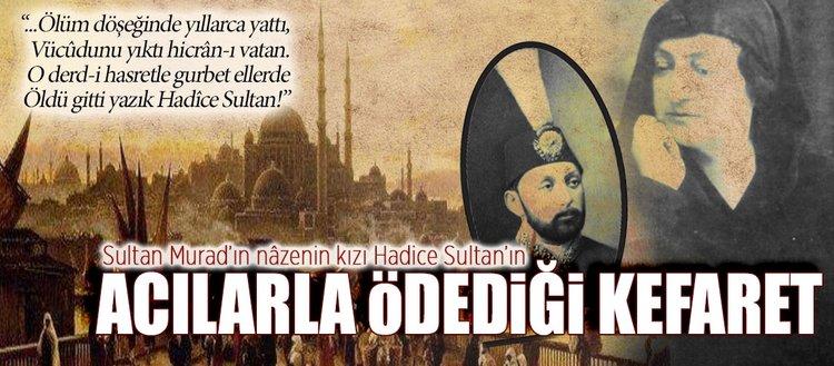Hadice Sultan'ın hikâyesi
