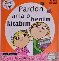 CHARLİE VE LOLA PARDON AMA O BENİM KİTABIM