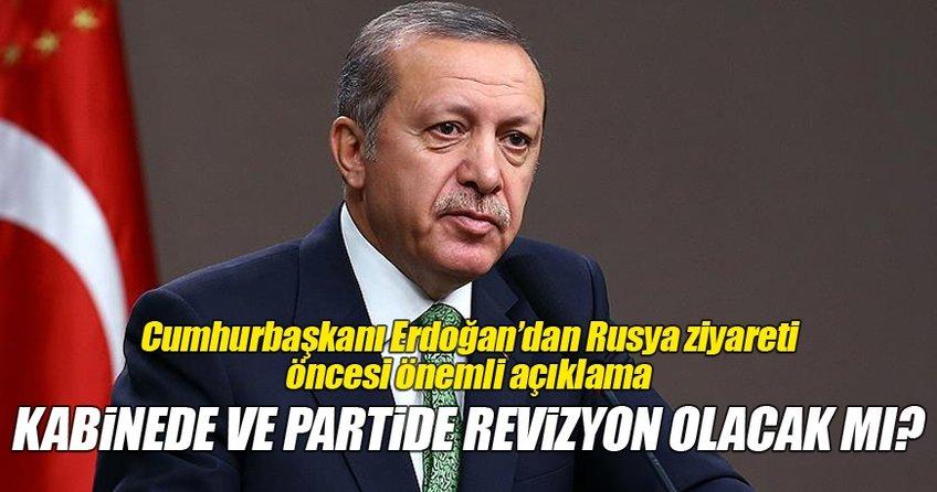 Cumhurbaşkanı Erdoğan Rusya ziyareti öncesi önemli açıklamalarda bulundu
