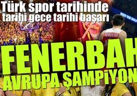 THY Euroleague'de şampiyon Fenerbahçe!